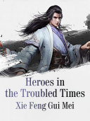 Heroes in the Troubled Times Pdf/ePub eBook