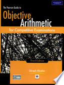 The Pearson Guide To Objective Arithmetic For Competitive Examinations, 3/E