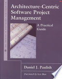 Architecture-centric Software Project Management  : A Practical Guide