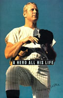 A Hero All His Life