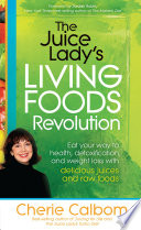 The Juice Lady s Living Foods Revolution Book PDF