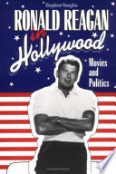 Ronald Reagan In Hollywood