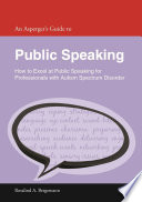 An Asperger s Guide to Public Speaking