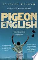 """Pigeon English"" by Stephen Kelman"