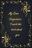 My Dear Stepsister I Wrote This Book About You