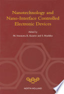 NANOTECHNOLOGY AND NANO INTERFACE CONTROLLED ELECTRONIC DEVICES
