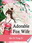Adorable Fox Wife