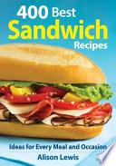 400 Best Sandwich Recipes