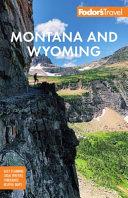 Fodor s Montana and Wyoming