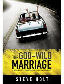 The God Wild Marriage