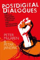 Postdigital Dialogues on Critical Pedagogy  Liberation Theology and Information Technology
