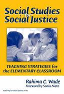 Social Studies for Social Justice Book