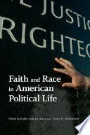 Faith And Race In American Political Life