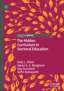 The Hidden Curriculum in Doctoral Education