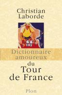 Pdf Dictionnaire amoureux du Tour de France Telecharger