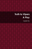 Pdf Truth to Vipers - A Play