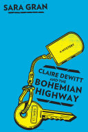Claire DeWitt and the Bohemian Highway ebook
