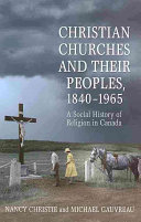 Christian Churches and Their Peoples  1840 1965