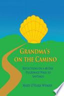 Grandma s on the Camino
