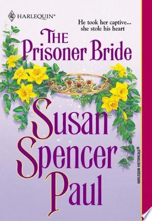 Read Online THE PRISONER BRIDE Full Book
