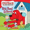 Big Red School  Clifford  Book PDF