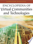 Encyclopedia of Virtual Communities and Technologies
