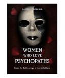 Women Who Love Psychopaths Book