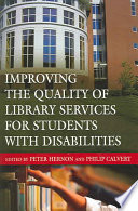 Improving the Quality of Library Services for Students with Disabilities Book