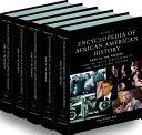 Encyclopedia of African American History  5 Volume Set