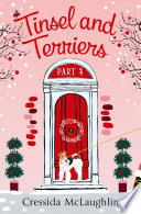 Tinsel and Terriers  A novella   A happy  yappy love story  Primrose Terrace Series  Book 4