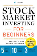 Stock Market Investing for Beginners: Essentials to Start Investing Successfully Pdf/ePub eBook