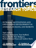 Intrinsic Motivations And Open Ended Development In Animals Humans And Robots