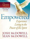 Empowered  Experience Living in the Power of the Spirit Book