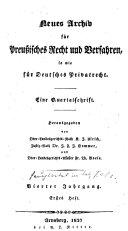 Neues Archiv für Preussisches Recht und Verfahren so wie für deutsches Privatrecht