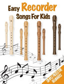 Easy Recorder Songs For Kids   Simple Pieces For Beginners