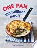 One Pan  100 Brilliant Meals