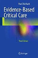 Evidence Based Critical Care