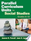 Parallel Curriculum Units For Social Studies Grades 6 12