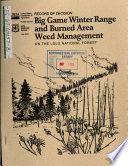 Lolo National Forest  N F    Big Game Winter Range and Burned Area Weed Management  Missoula  Mineral  Sanders  Granite  Powell  Lewis and Clark  Flathead  Ravalli and Lake Counties