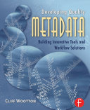 Developing Quality Metadata