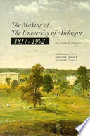 The Making Of The University Of Michigan 1817 1992