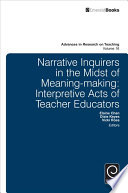 Narrative Inquirers In The Midst Of Meaning Making