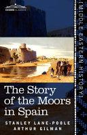 The Story of the Moors in Spain Pdf/ePub eBook