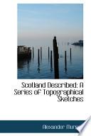 Scotland Described