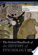 The Oxford Handbook Of The History Of Psychology Global Perspectives Book PDF