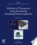 Methods of Therapeutic Drug Monitoring Including Pharmacogenetics