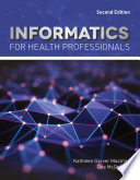 """Informatics for Health Professionals"" by Kathleen Mastrian, Dee McGonigle"