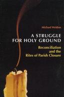A Struggle for Holy Ground
