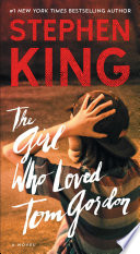 """The Girl Who Loved Tom Gordon"" by Stephen King"