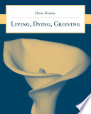 Living Dying Grieving